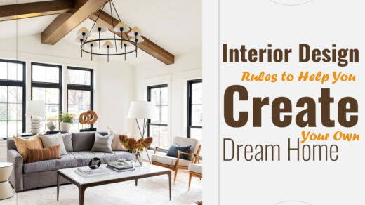 Interior-Design-Rules-to-Help-You-Create-Your-Own-Dream-Home